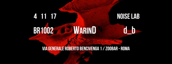 Noise Lab presents WarinD Records showcase at ZooBar Roma