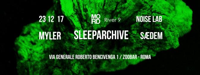 NOISE LAB: Sleeparchive / Myler / SÆDEM