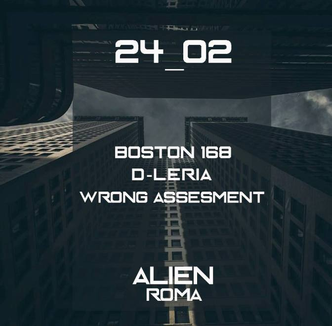 AlienClub: Boston168 – D-Leria – WrongAssesment