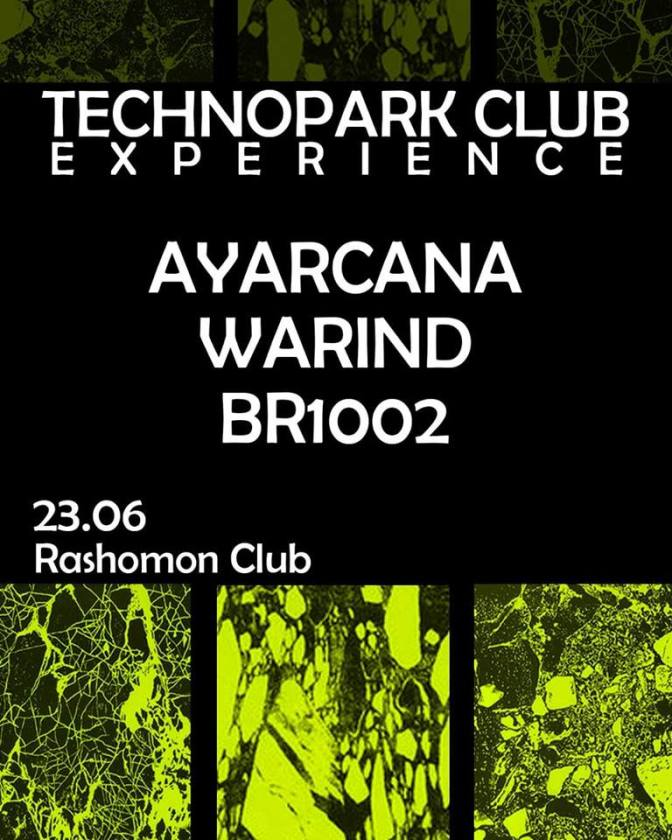 Ayarcana, WarinD, Br1002 at Rashõmon Club